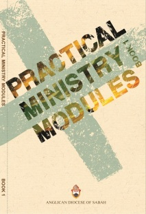 Practical Ministry Module Book 1  (English, Chinese and Malay)Published